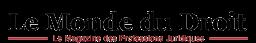 Le Monde Du Droit - LE MONDE DU DROIT : le magazine des professions  juridiques